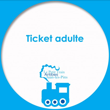 Ticket Adulte Le Petit Train d'Antibes