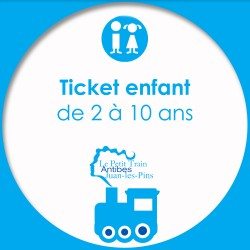 Ticket Enfant Le Petit Train d'Antibes